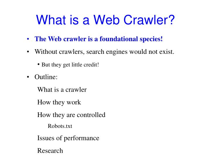 What is a Web Crawler?