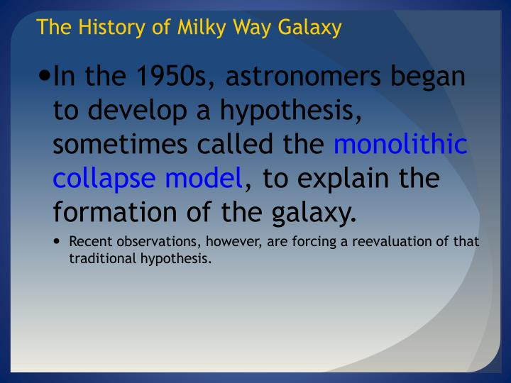 The History of Milky Way Galaxy