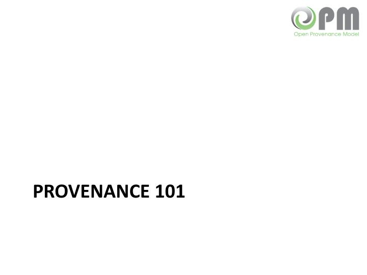 Provenance 101