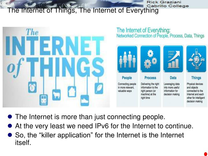 The Internet of Things, The Internet of Everything