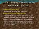 factors affecting price elasticity of demand ped of ipad