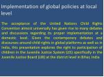 implementation of global policies at local level