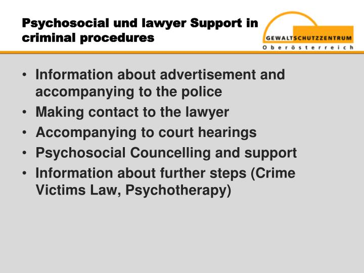 Psychosocial und lawyer Support in criminal procedures