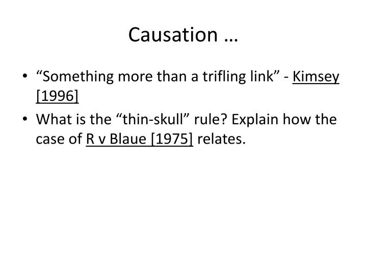 Causation …