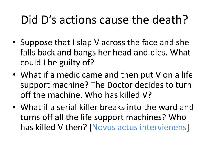 Did D's actions cause the death?