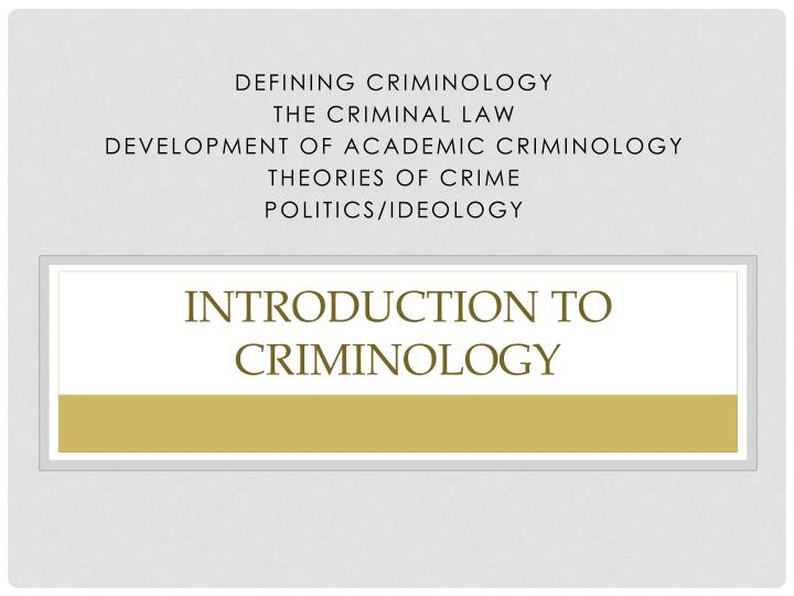 Ppt Introduction To Criminology Powerpoint Presentation
