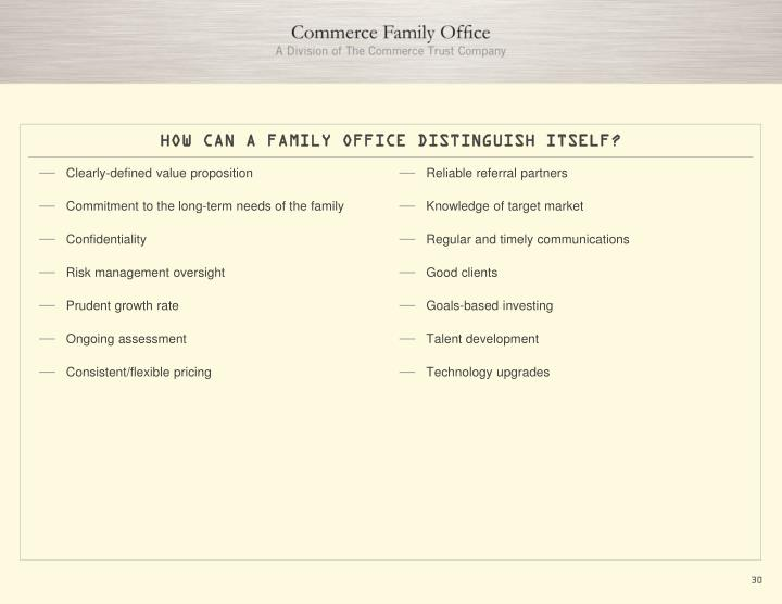 HOW CAN A FAMILY OFFICE DISTINGUISH ITSELF?