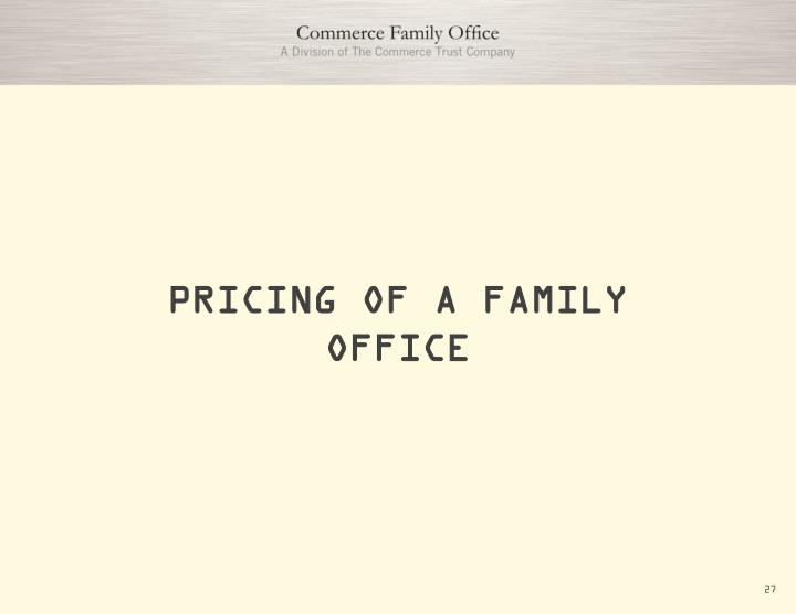 PRICING OF A FAMILY OFFICE