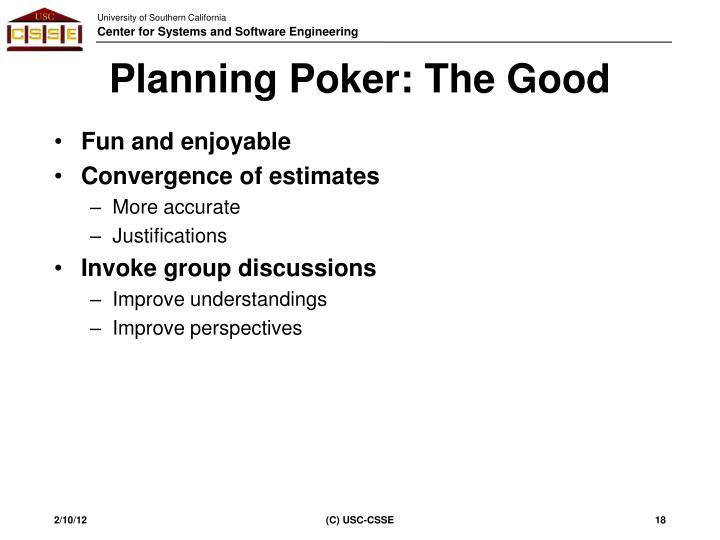 Planning Poker: The Good