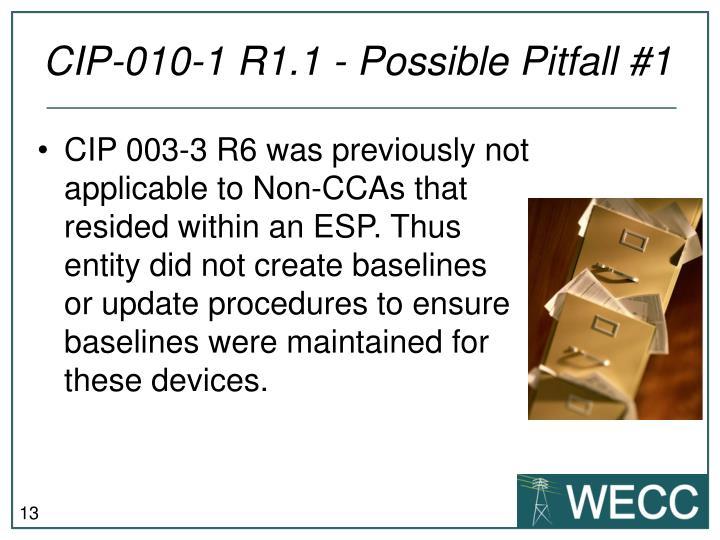 CIP-010-1 R1.1 - Possible Pitfall