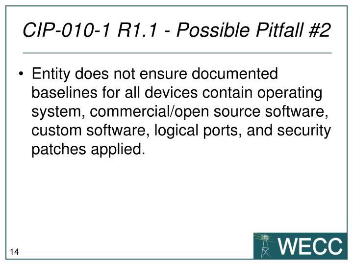 CIP-010-1 R1.1 - Possible Pitfall #2
