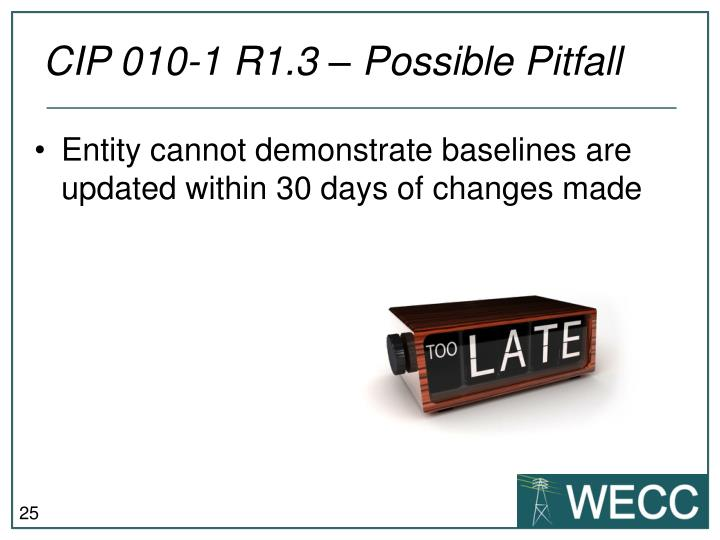 CIP 010-1 R1.3 – Possible Pitfall