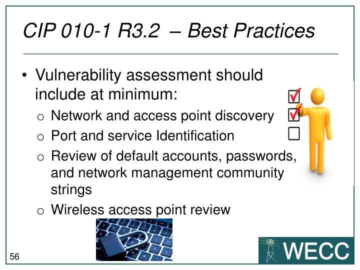 CIP 010-1 R3.2  – Best Practices