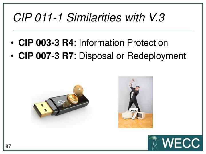 CIP 011-1 Similarities with V.3