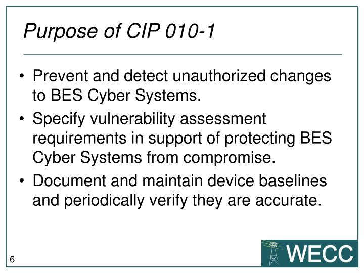 Purpose of CIP 010-1