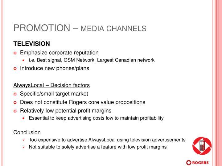 PROMOTION – media channels