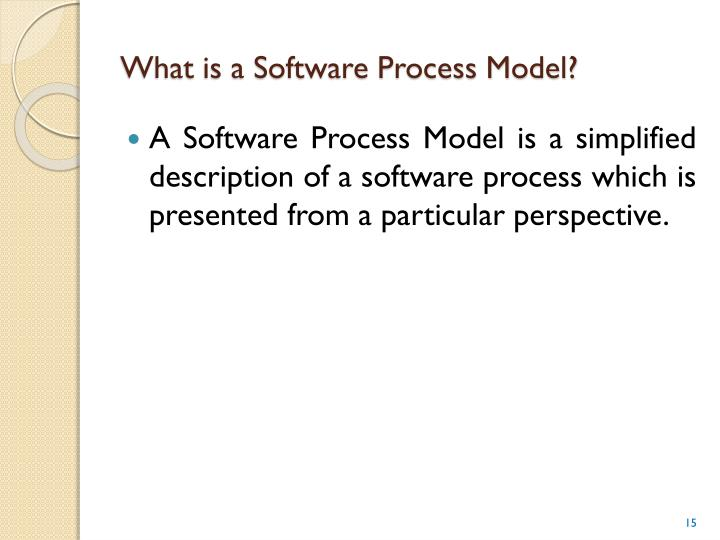 What is a Software Process Model?