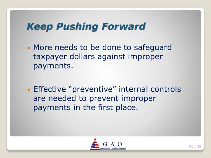 More needs to be done to safeguard taxpayer dollars against improper payments.