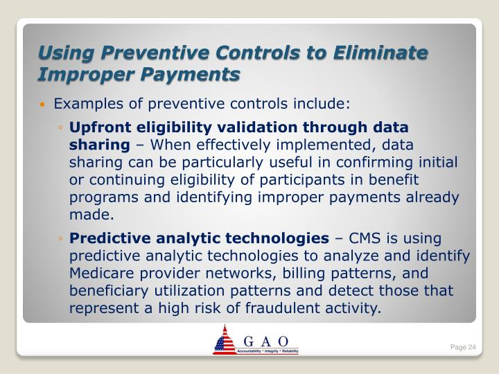 Examples of preventive controls include:
