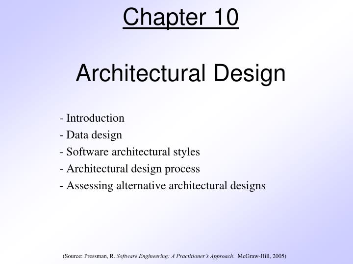 Ppt Chapter 10 Architectural Design Powerpoint Presentation Free Download Id 1536852