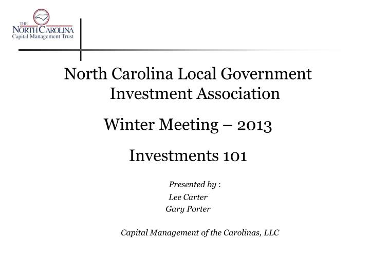 North Carolina Local Government Investment Association
