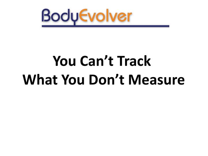 You Can't Track