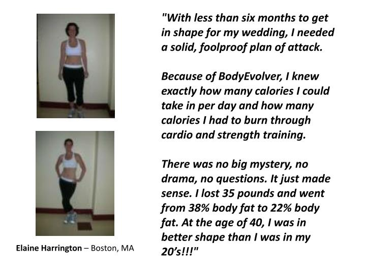 """""""With less than six months to get in shape for my wedding, I needed a solid, foolproof plan of attack."""