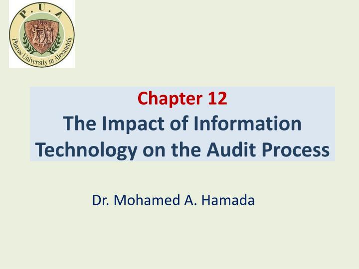chapter 12 the impact of information technology on the audit process n.