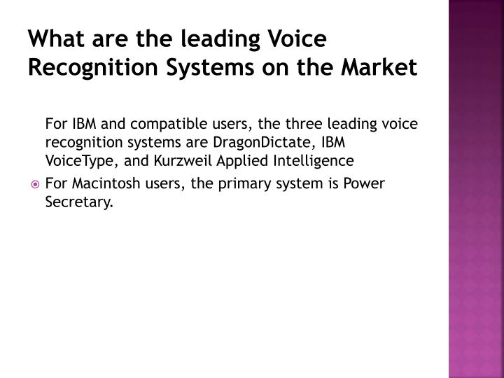 What are the leading Voice Recognition Systems on the Market