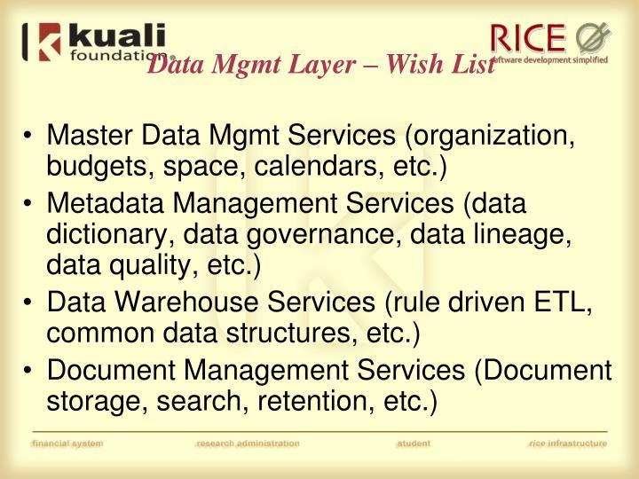 Data Mgmt Layer – Wish List