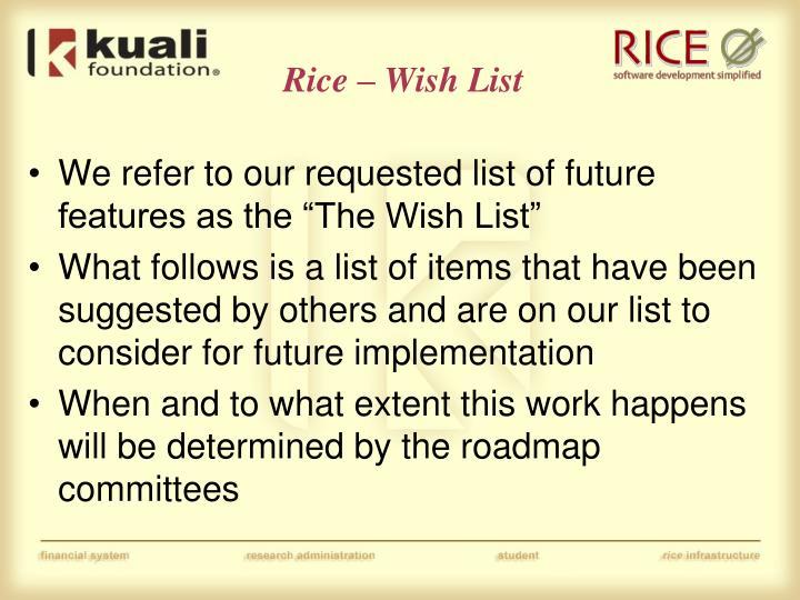 Rice – Wish List