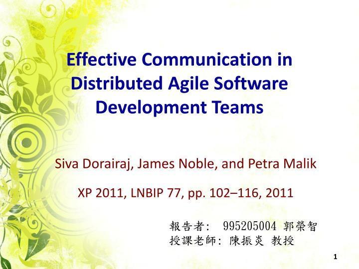 effective communication in distributed agile software development teams n.