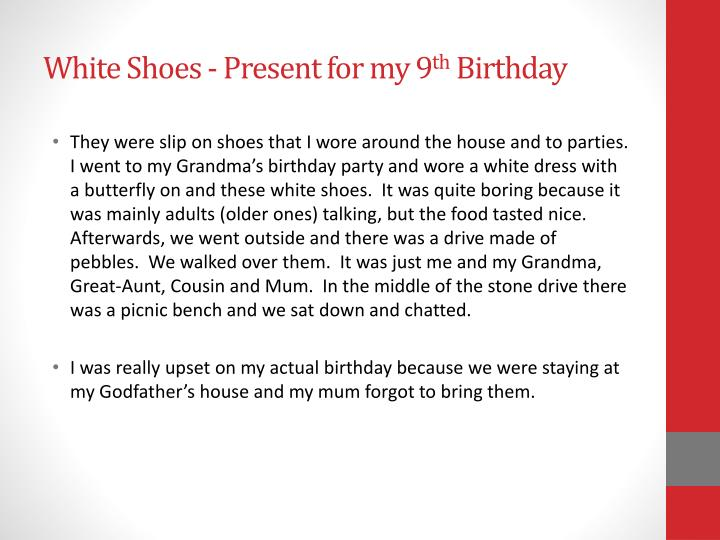 White shoes present for my 9 th birthday