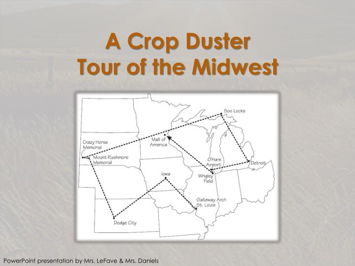 a crop duster tour of the midwest n.