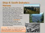 stop 4 south dakota s heroes