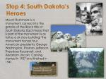 stop 4 south dakota s heroes2