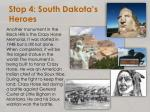 stop 4 south dakota s heroes3
