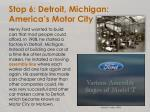 stop 6 detroit michigan america s motor city