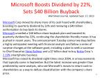microsoft boosts dividend by 22 sets 40 billion buyback