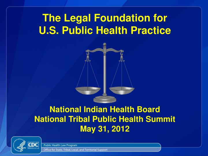 The Legal Foundation for