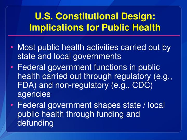 Most public health activities carried out by state and local governments