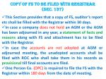 copy of fs to be filed with registrar sec 137