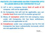 private ltd companies having turnover upto 60 lakhs should be converted to llp
