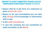 report to audit committee board also in prescribed form draft rules 10 10 1