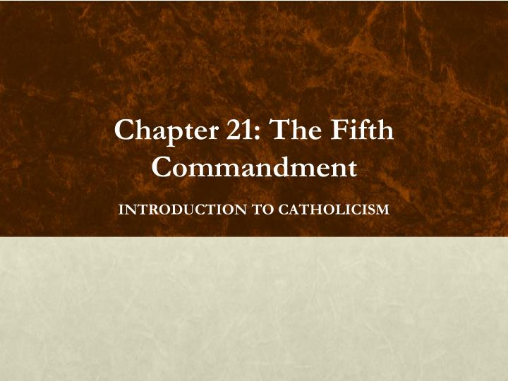 chapter 21 the fifth commandment n.