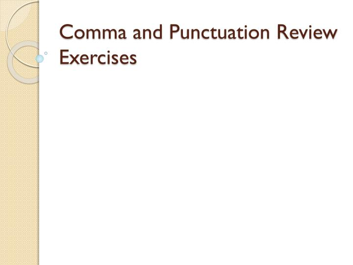 comma and punctuation review exercises n.