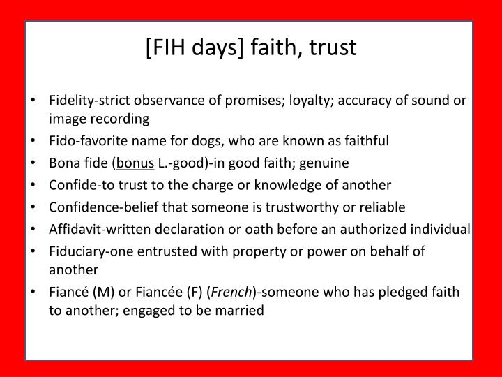 [FIH days] faith, trust