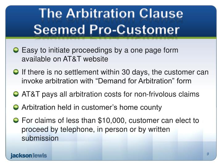 The Arbitration Clause Seemed Pro-Customer