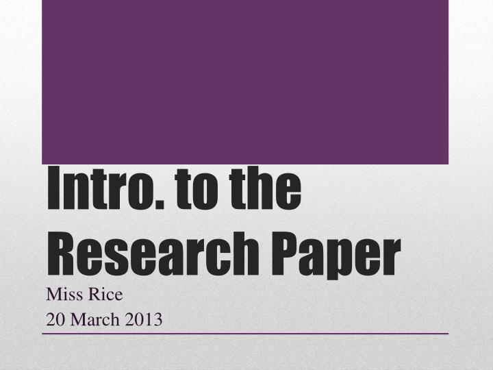 intro research paper An introduction is the first paragraph of a written research paper, or the first thing you say in an oral presentation, or the first thing people.