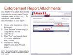 enforcement report attachments